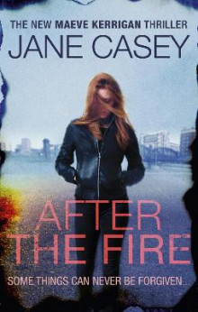 After the Fire av Jane Casey (Heftet)