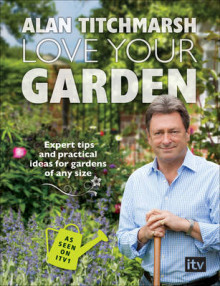 Love Your Garden av Alan Titchmarsh (Heftet)