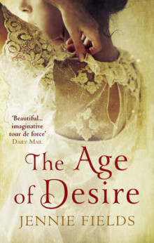 The Age of Desire av Jennie Fields (Heftet)