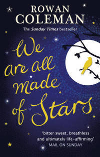 We are All Made of Stars av Rowan Coleman (Heftet)