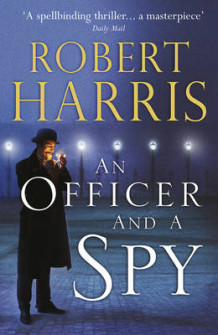 An Officer and a Spy av Robert Harris (Heftet)