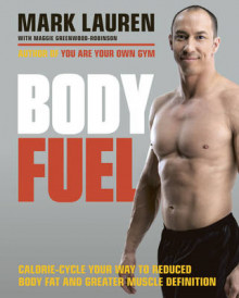 Body Fuel av Mark Lauren (Heftet)