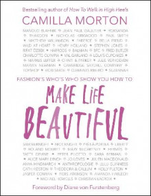 Make Life Beautiful av Camilla Morton (Innbundet)