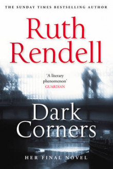 Dark Corners av Ruth Rendell (Innbundet)