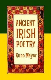 Ancient Irish Poetry av Kuno Meyer (Heftet)