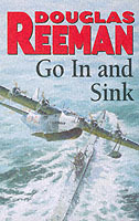 Go In and Sink! av Douglas Reeman (Heftet)