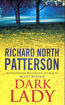 Dark lady av Richard North Patterson (Heftet)