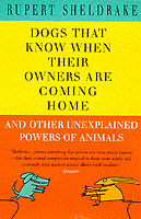 Dogs That Know When Their Owners are Coming Home av Rupert Sheldrake (Heftet)