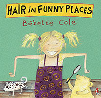 Hair In Funny Places av Babette Cole (Heftet)