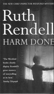 Harm done av Ruth Rendell (Heftet)