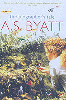 The biographer's tale av A.S. Byatt (Heftet)