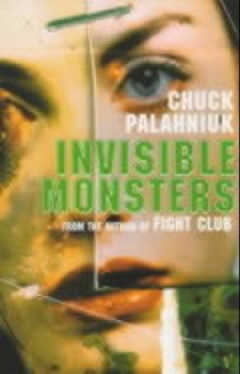 Invisible monsters av Chuck Palahniuk (Heftet)