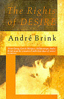 The rights of desire av André Brink (Heftet)