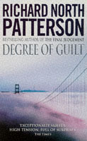 Degree Of Guilt av Richard North Patterson (Heftet)