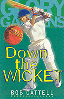 Glory Gardens 7 - Down the Wicket av Bob Cattell (Heftet)