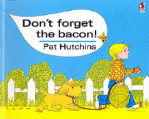 Don't Forget The Bacon av Pat Hutchins (Heftet)