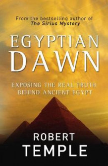 Egyptian Dawn av Robert Temple (Heftet)