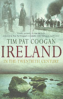 Ireland in the 20th Century av Tim Pat Coogan (Heftet)