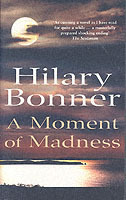 A Moment Of Madness av Hilary Bonner (Heftet)