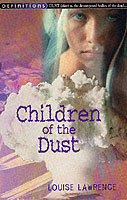 Children of the dust av Louise Lawrence (Heftet)