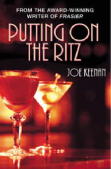 Putting on the Ritz av Joe Keenan (Heftet)