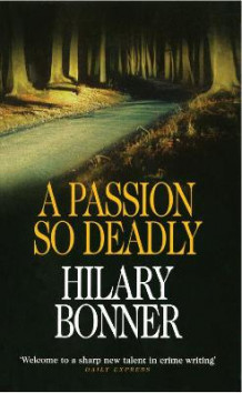 A Passion So Deadly av Hilary Bonner (Heftet)