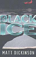 Black Ice av Matt Dickinson (Heftet)