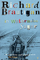 In Watermelon Sugar av Richard Brautigan og The Estate of Richard Brautigan (Heftet)