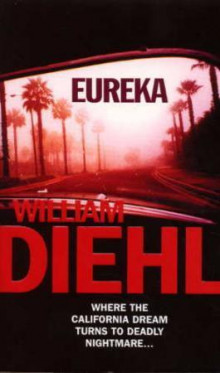 Eureka av William Diehl (Heftet)
