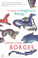 The Book Of Imaginary Beings av Jorge Luis Borges (Heftet)