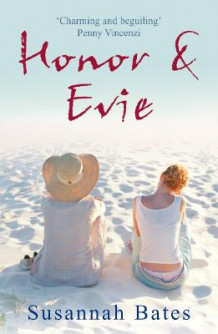 Honor And Evie av Susannah Bates (Heftet)