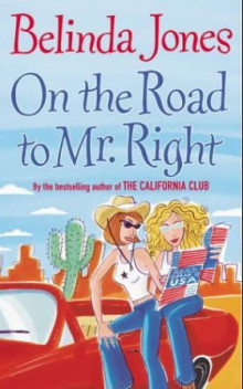 On the road to Mr Right av Belinda Jones (Heftet)