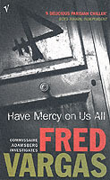 Have mercy on us all av Fred Vargas (Heftet)