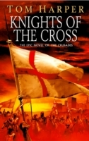 Knights of the Cross av Tom Harper (Heftet)