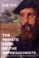 The Private Lives Of The Impressionists av Sue Roe (Heftet)