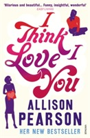 I Think I Love You av Allison Pearson (Heftet)