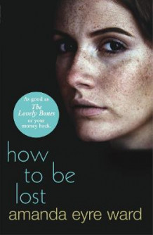How to be Lost av Amanda Eyre Ward (Heftet)