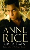 Cry To Heaven av Anne Rice (Heftet)