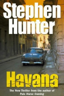 Havana av Stephen Hunter (Heftet)