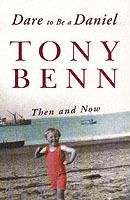 Dare To Be A Daniel av Tony Benn (Heftet)
