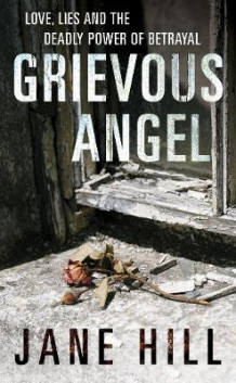 Grievous Angel av Jane Hill (Heftet)