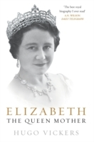 Elizabeth, the Queen Mother av Hugo Vickers (Heftet)