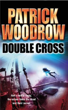 Double Cross av Patrick Woodrow (Heftet)