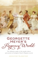 Georgette Heyer's Regency World av Jennifer Kloester (Heftet)