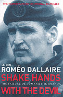 Shake hands with the devil - the failure of humanity in rwanda av Romeo Dallaire (Heftet)