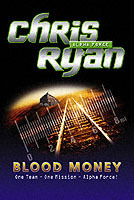 Alpha Force: Blood Money av Chris Ryan (Heftet)