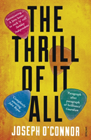 The Thrill of it All av Joseph O'Connor (Heftet)