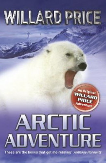 Arctic Adventure av Willard Price (Heftet)