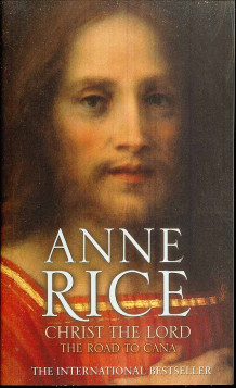 Christ the lord av Anne Rice (Heftet)