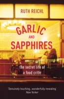 Garlic and Sapphires av Ruth Reichl (Heftet)